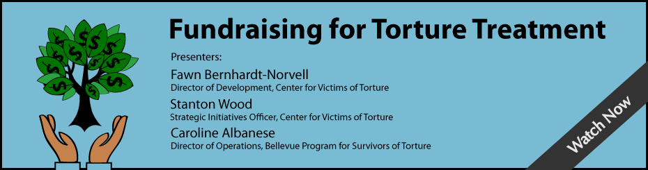 "Click here to watch the archived Measured Impact Webinar on ""Fundraising for Torture Treatment"""