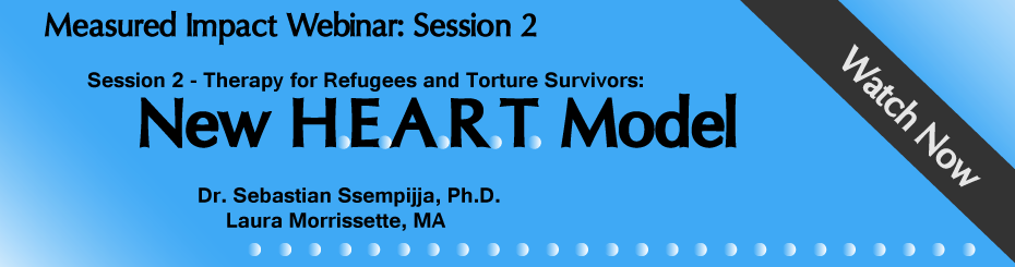 New HEART Model Measured Impact Webinar with Dr. Sebastian Ssempijja, Ph.D. and Laura Morrissette from May 15, 2019