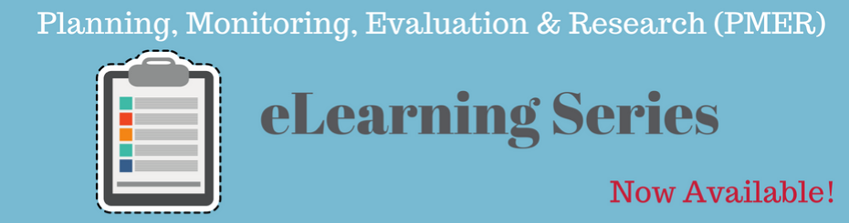 Planning, Monitoring, Evaluation, and Research (PMER) eLearning Series Now Available