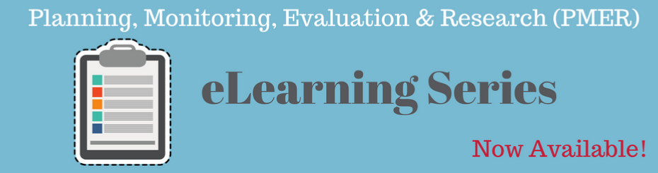 Planning, Evaluation, Monitoring and Research eLearning Series click to go to series